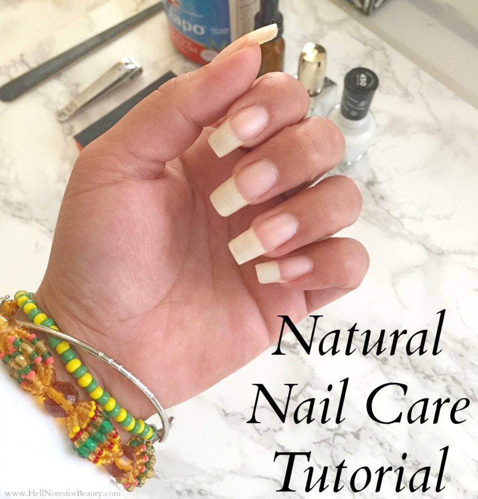 Natural Nail Care Routine + Tips on Growth and Maintenance